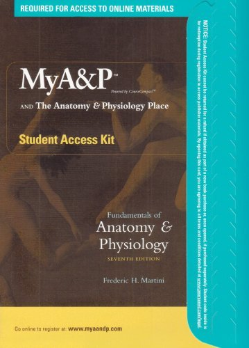 My A&P and The Anatomy & Physiology Place: Student Access Kit for Fundamentals of Anatomy and Physiology by Frederic H. Martini (2005-01-01) par Frederic H. Martini