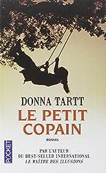 Le Petit Copain by Donna Tartt (2004-10-25)