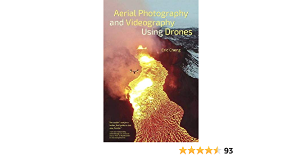 Aerial Photography And Videography Using Drones Amazon De Cheng Eric Fremdsprachige Bucher