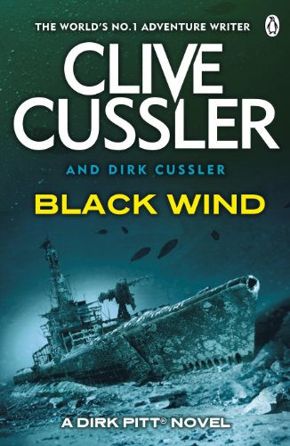 (Black Wind: Dirk Pitt #18 (Dirk Pitt Adventure Series) (English Edition))