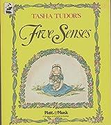 Tasha Tudor's Five Senses