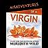 Misadventures of a Virgin (Misadventures Book 1)