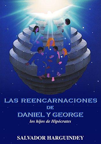 Las reencarnaciones de Daniel y George por Salvador Harguindey