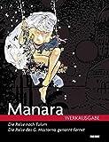 Milo Manara Werkausgabe: Bd. 1: Die Reise nach Tulum/Die Reise des G. Mastorna