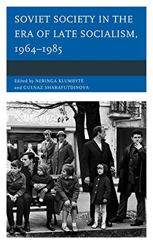 Soviet Society in the Era of Late Socialism, 1964-1985 (2014-09-18)