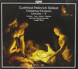 G. H. Stoelzel Christmas Oratorio 1-5