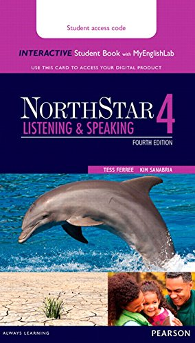 NorthStar Listening and Speaking 4 Interactive Student Book with MyEnglishLab (Access Code Card)