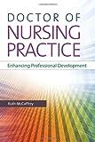 Doctor of Nursing Practice: Enhancing Professional Development - Ruth McCaffrey