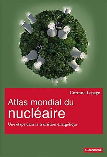 Atlas mondial du nucléaire