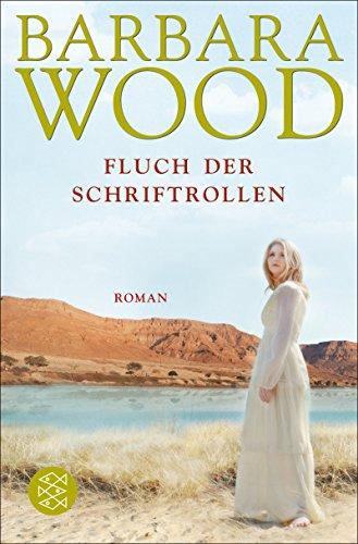 Der Fluch der Schriftrollen: Roman -
