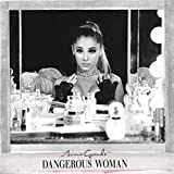 Dangerous Woman - Japan Special Edition by Ariana Grande (2016-05-20)