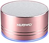 Bluetooth Speaker,Nubwo Wireless Portable Travel Mini Speaker with Superior Sound,5-hour Playtime,Build-in Mic,Low Harmonic Distortion,Patented Bass Port,Hands-free Call,3W Driver,AUX Line,and TF Card Slot for iPhone, iPod, iPad, Samsung, LG and others(Rose Gold)