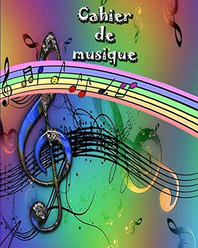 Cahier de musique: 90 pages 11 portées por Loïc Courage