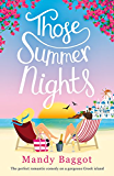Those Summer Nights: The perfect romantic comedy on a gorgeous Greek island (English Edition)
