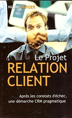 Le projet relation client