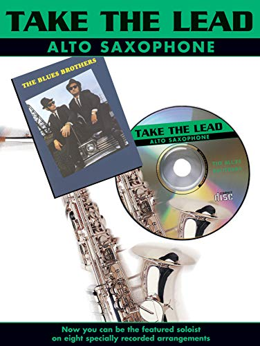 Take The Lead: Blues Brothers: (Alto Saxophone)