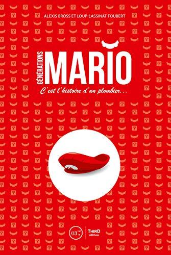 Générations Mario: C'est l'histoire d'un plombier… (Sagas)