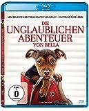 Die unglaublichen Abenteuer von Bella [Blu-ray]