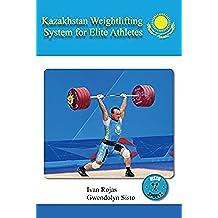 Kazakhstan Weightlifting System for Elite Athletes (English Edition)