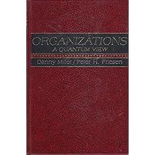 Organizations: A Quantum View