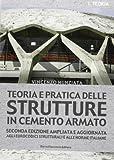 Teoria e pratica delle strutture in cemento armato: 1