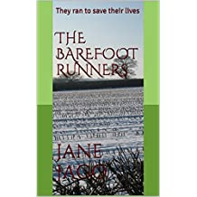 The Barefoot Runners: They ran to save their lives