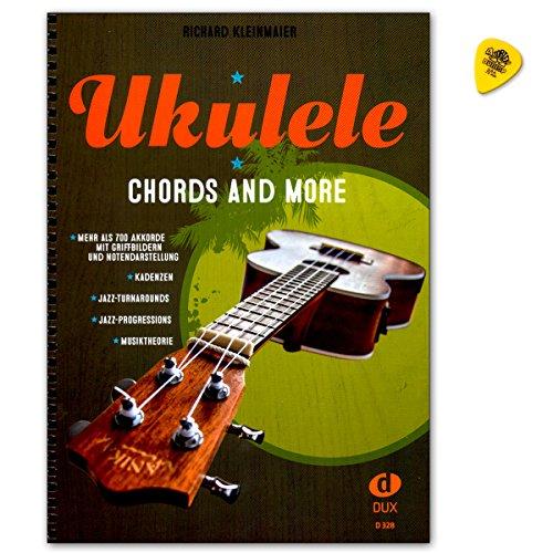 Ukulele Chords And More - Mehr als 700 Akkorde mit Griffbildern und Notendarstellung - Notenbuch von Richard Kleinmaier mit Dunlop Plek