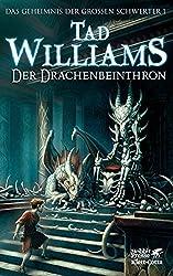 Das Geheimnis der Großen Schwerter: Der Drachenbeinthron