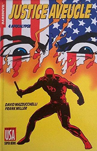 Daredevil - Justice aveugle - 4 - Apocalypse