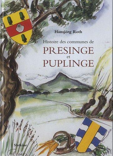 Histoire des communes de Presinge et Puplinge par Hansjörg Roth