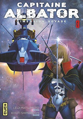 Capitaine Albator Dimension Voyage - Tome 3 par Leiji Matsumoto
