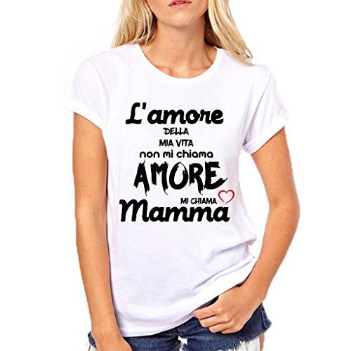 Puzzletee T-Shirt Festa della Mamma L'Amore della mia Vita Non Mi Chiama Amore, Mi Chiama Mamma - Maglietta Divertente Donna