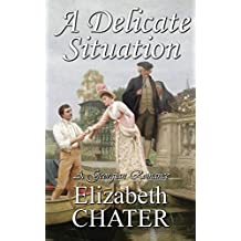 A Delicate Situation (Georgian Romance series Book 1) (English Edition)