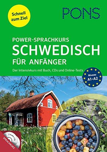PONS Power-Sprachkurs Schwedisch für Anfänger: Schnell zum Ziel. Der Intensivkurs mit Buch, CDs...