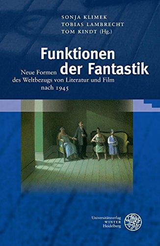 funktionen-der-fantastik-neue-formen-des-weltbezugs-von-literatur-und-film-nach-1945-wissenschaft-un