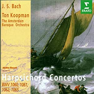 Cembalokonzerte BWV 1060, 1061, 1062, 1065
