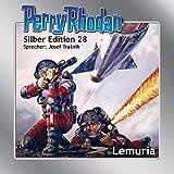 Perry Rhodan Silber Edition (MP3-CDs) 28: Lemuria