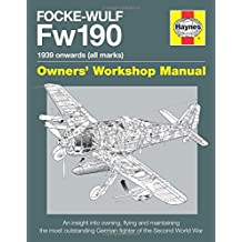 Focke Wulf FW190 Manual (Owners' Workshop Manual)