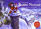 La notte di Babbo Natale. Libro pop-up. Ediz. illustrata