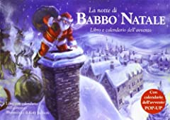 Idea Regalo - La notte di Babbo Natale. Libro pop-up. Ediz. illustrata