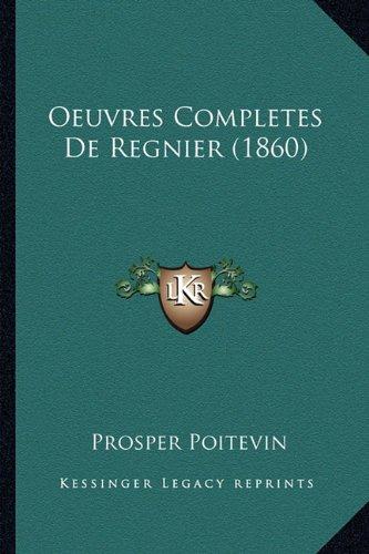 Oeuvres Completes de Regnier (1860)