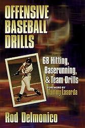 Offensive Baseball Drills by Rod Delmonico (1996-02-16)