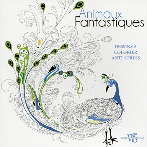 Animaux fantastiques - Dessins à colorier anti-stress par Collectif