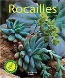 Rocailles - Pour réaliser chez soi un paysage naturel miniature