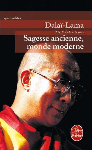 Sagesse ancienne, monde moderne par Dalaï Lama