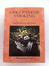 Chez Panisse Cooking by Paul Bertolli (2006-08-01)