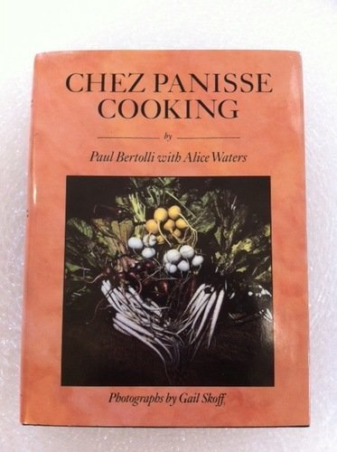 chez-panisse-cooking-by-paul-bertolli-2006-08-01