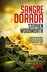 Sangre dorada par Stephen Woodworth