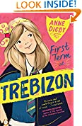 #1: First Term at Trebizon (The Trebizon Boarding School Series Book 1)