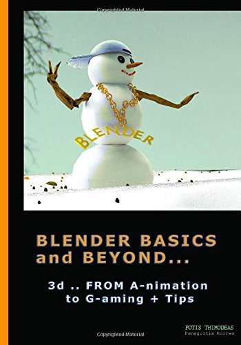 blender-basics-and-beyond-3d-from-a-nimation-to-g-aming